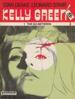 Kelly Green: 1 The Go-Betweenby: Drake, Stan and Leonard Starr - Product Image