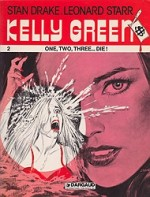 Kelly Green: 2 One, Two, Three...Die!by: Drake, Stan and Leonard Starr - Product Image