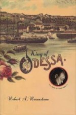 King of Odessa - A Novel of Isaac Babelby: Rosenstone, Robert A. - Product Image