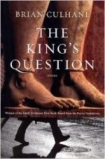 King's Question, The : Poemsby: Culhane, Brian - Product Image