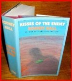 Kisses of the Enemyby: Hall, Rodney - Product Image