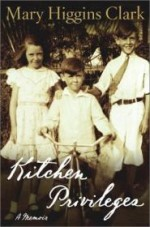 Kitchen Privileges : A MemoirClark, Mary Higgins - Product Image