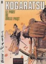 Kogaratsu- tome 0- La Pont de Nulle Partby: Michetz and Olivier Bosse - Product Image