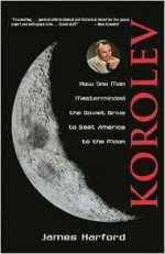 Korolev: How One Man Masterminded the Soviet Drive to Beat America to the MoonHarford, James - Product Image
