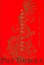 Kowloon Tongby: Theroux, Paul - Product Image
