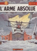 L'Arme Absolue (Les Aventures de Lefranc)by: Martin, Jacques and Gilles Chaillet - Product Image