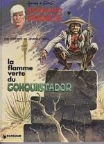 La Flamme Verte Du Conquistador [Bernard Prince: Une Histoire Du Journal Tintin]by: Hermann and Greg - Product Image