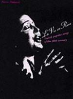 La Vie en Rose: French Popular Songs in the 20th CenturyDelanoe, Pierre - Product Image