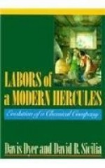 Labors of a Modern Hercules: The Evolution of a Chemical Companyby: Dyer, Davis - Product Image