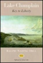 Lake Champlain: Key to Libertyby: Hill, Ralph Nading - Product Image