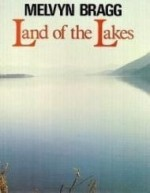 Land of the Lakesby: Bragg, Melvyn - Product Image