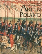 Land of the Winged Horsemen, The : Art in Poland 15721764by: Ostrowski, Jan K. - Product Image