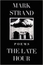 Late Hour, The by: Strand, Mark - Product Image
