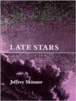 Late Stars (Wesleyan Poetry Series)by: Skinner, Jeffrey - Product Image