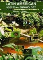 Latin American Insects and Entomologyby: Hogue, Charles L. - Product Image
