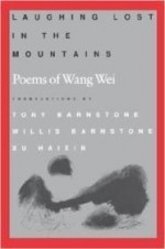 Laughing Lost in the Mountains: Poems of Wang Weiby: Wei, Wang - Product Image