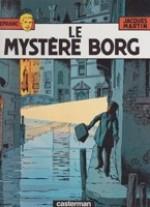 Le Mystere Borg (Les Aventures de Lefranc)by: Martin, Jacques and Gilles Chaillet - Product Image