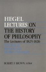 Lectures on the History of Philosophy. The Lectures of 182526 Volume III: Medieval and Modern Philosophyby: Hegel, Georg Wilhelm Friedrich - Product Image