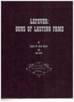 Lefever: Guns of Lasting Fameby: W., Robert (Bob) Elliott - Product Image