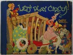 Let's Play Circus! Another Peek-a-boo BookDudley, Carrie, Illust. by: Carrie  Dudley - Product Image