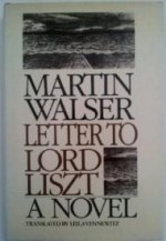Letter to Lord Lisztby: Walser, Martin - Product Image
