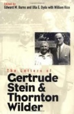 Letters of Gertrude Stein and Thornton Wilder, The  ( Henry McBride Series in Modernism and Mo)by: Burns, Professor Edward M. - Product Image