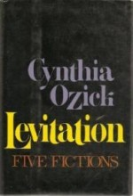 Levitation: Five Fictionsby: Ozick, Cynthia - Product Image