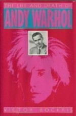 Life and Death of Andy Warhol, The Bockris, Victor - Product Image