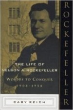 Life of Nelson A. Rockefeller, The by: Reich, Cary - Product Image