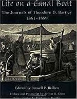 Life on a Canal Boat: The Journals of Theodore D. Bartley, 1861 - 1889by: Bellico, Russell - Product Image