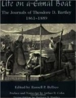 Life on a Canal Boat: The Journals of Theodore D. Bartley, 18611889by: Bartley, Theodore D. - Product Image