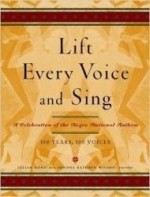 Lift Every Voice and Sing: A Celebration of the Negro National Anthem; 100 Years, 100 Voicesby: Bond, Julian - Product Image