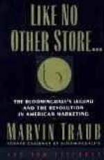 Like No Other Store: The Bloomingdale's Legend and the Revolution in American MarketingTraub, Marvin - Product Image