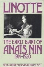 Linotte: The Early Diary of Anais Nin 19141920by: Nin, Anais - Product Image