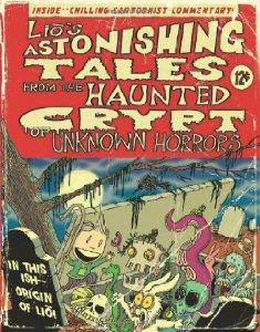 Lio's Astonishing Tales: From the Haunted Crypt of Unknown Horrors (Lio Collection)by: Tatulli, Mark - Product Image