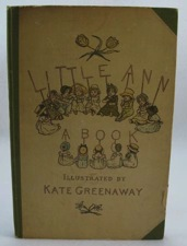 Little Ann and Other Poemsby: Taylor, Jane/Ann Taylor/Kate Greenaway - Product Image