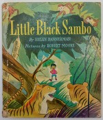 Little Black Sambo Bannerman , Helen , Illust. by: Helen Bannerman - Product Image
