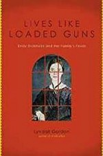 Lives Like Loaded Guns: Emily Dickinson and Her Family's FeudsGordon, Lyndall - Product Image
