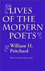 Lives of the Modern Poetsby: Pritchard, William H. - Product Image