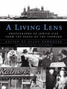 Living Lens, A: Photographs of Jewish Life from the Pages of the Forwardby: Newhouse, Alana - Product Image