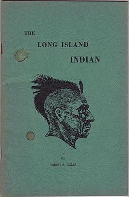 Long Island Indian, TheColes, Robert R.  - Product Image
