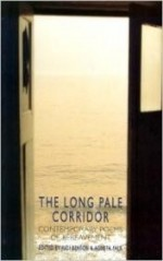 Long Pale Corridor, The : Contemporary Poems of Bereavementby: Benson, Judi - Product Image
