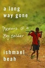 Long Way Gone, A : Memoirs of a Boy SoldierBeah, Ishmael - Product Image
