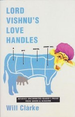 Lord Vishnu's Love Handlesby: Clarke, Will - Product Image