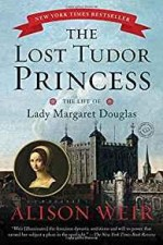 Lost Tudor Princess; TheWeir, Alison - Product Image