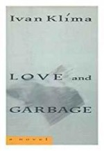 Love and Garbageby: Klima, Ivan - Product Image