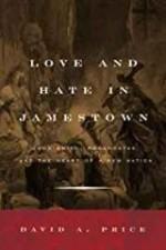 Love and Hate in Jamestown: John Smith, Pocahontas, and the Heart of a New NationPrice, David A. - Product Image