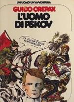 L'uomo Di Pskov - Un Uomo Un'Avventuraby: Crepax, Guido - Product Image