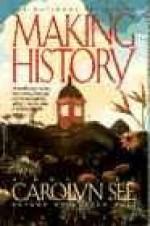Making Historyby: See, Carolyn - Product Image