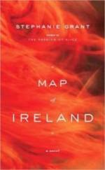 Map of Ireland: A Novelby: Grant, Stephanie - Product Image